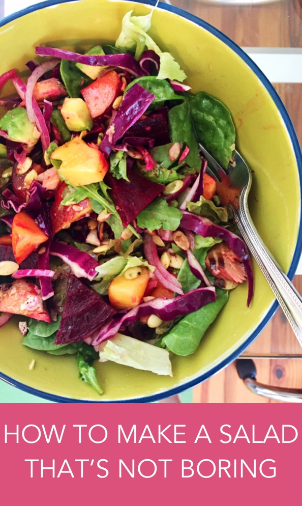 how to make a healthy salad that's not boring