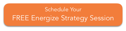 schedule your free energize strategy session